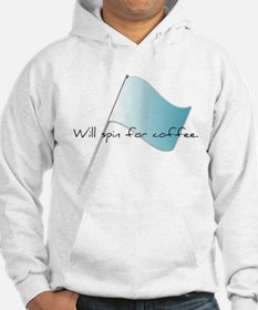 Colorguard Will spin for coffee Hoodie