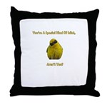 Special Kind of Idiot Throw Pillow