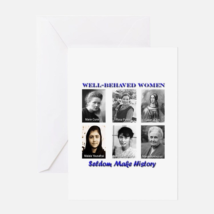 Well-Behaved Women Greeting Card