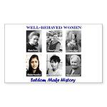 Well-Behaved Women Sticker (Rectangle 50 pk)