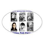Well-Behaved Women Sticker (Oval 10 pk)