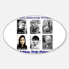 Well-Behaved Women Decal