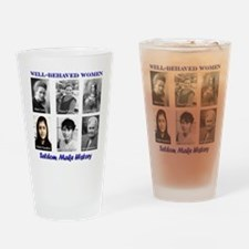 Well-Behaved Women Drinking Glass