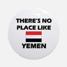 There Is No Place Like Yemen Ornament (Round)