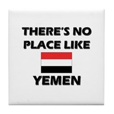 There Is No Place Like Yemen Tile Coaster