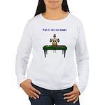 Bailout Bill Women's Long Sleeve T-Shirt