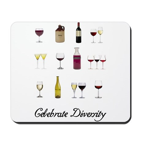 Celebrate Diversity Wine Mousepad