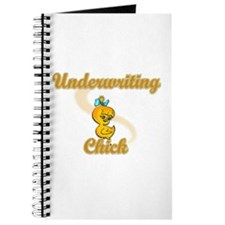 Underwriting Chick #2 Journal