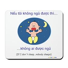 If I Don't Sleep... (Vietnamese) Mousepad