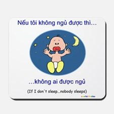 If I Don't Sleep... (Vietnamese) Mousepad