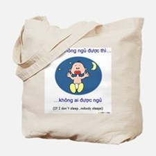 If I Don't Sleep... (Vietnamese) Tote Bag