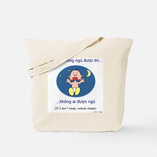 If I Don't Sleep... (Vietnamese) Tote Bag
