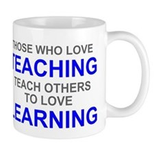 Those Who Love Teaching Mug