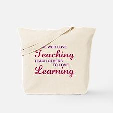 Those Who Love Teaching Tote Bag