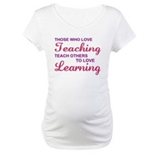 Those Who Love Teaching Shirt