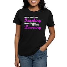 Those Who Love Teaching Tee