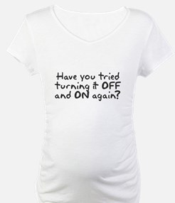Have you tried turning it off and on? Shirt