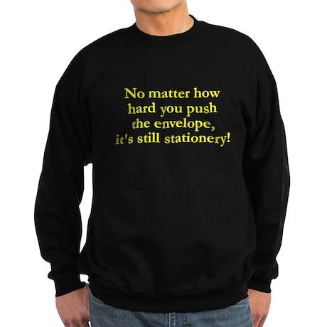 No matter how hard you push Sweatshirt (dark)