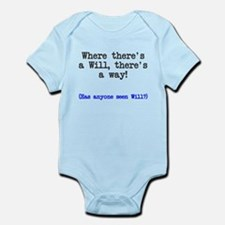 Where there's a will there's a way Infant Bodysuit