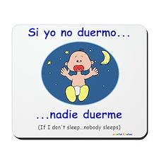 If I Don't Sleep... (Spanish) Mousepad