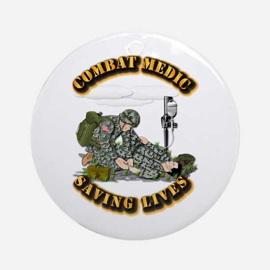 Combat Medic - Saving Lives Ornament (Round)