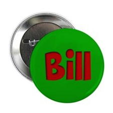 "Bill Green and Red 2.25"" Button"