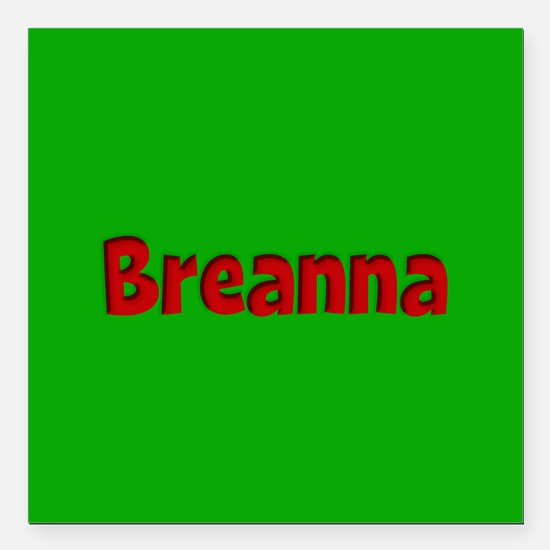 """Breanna Green and Red Square Car Magnet 3"""" x 3"""""""
