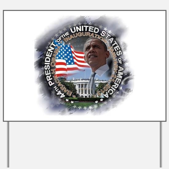 Obama Inauguration 01.21.13: Yard Sign