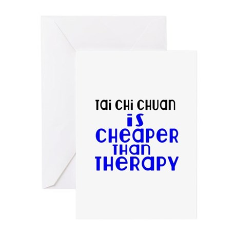 Tai Chi Chuan Is Cheaper Greeting Cards (Pk of 20)