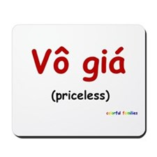 Priceless (Vietnamese) Mousepad
