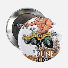 """Dune It Right"" Dune Buggy Cartoon 2.25"" Button"