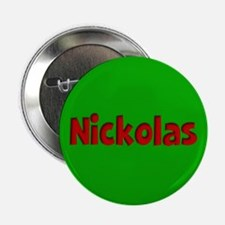 "Nickolas Green and Red 2.25"" Button"