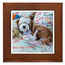 BUY THE PUPPY ! Framed Tile
