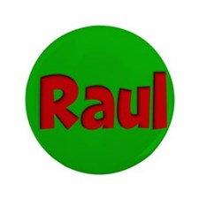 """Raul Green and Red 3.5"""" Button"""