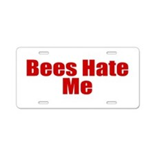 Bees Hate Me Aluminum License Plate