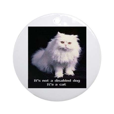 Not a disabled dog Ornament (Round)