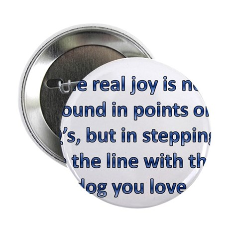 "The Real Joy... 2.25"" Button"