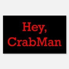 Hey Crabman Rectangle Decal