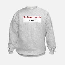 Priceless (Spanish) Sweatshirt