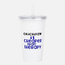 Okichitaw Is Cheaper T Acrylic Double-wall Tumbler