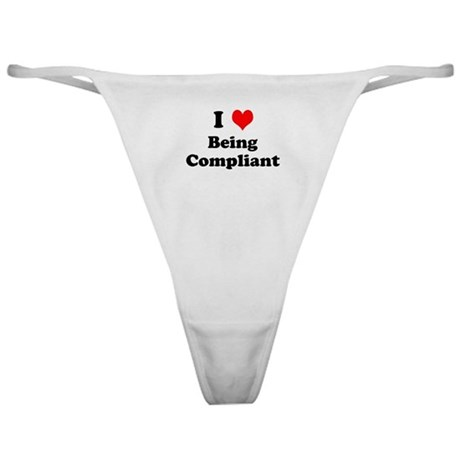 I Love Being Compliant Cheeky Office Thong