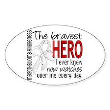 Bravest Hero I Knew Mesothelioma Decal