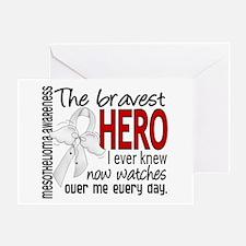 Bravest Hero I Knew Mesothelioma Greeting Card