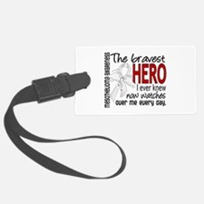 Bravest Hero I Knew Mesothelioma Luggage Tag