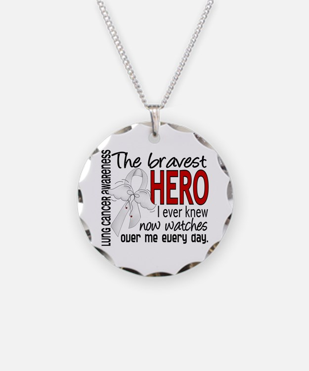 Bravest Hero I Knew Lung Cancer Necklace