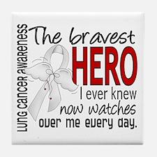 Bravest Hero I Knew Lung Cancer Tile Coaster