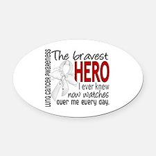 Bravest Hero I Knew Lung Cancer Oval Car Magnet