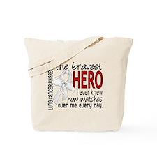 Bravest Hero I Knew Lung Cancer Tote Bag