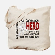 Bravest Hero I Knew Lung Cancer Tote Bag