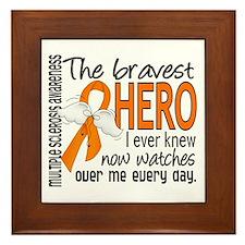 Bravest Hero I Knew Multiple Sclerosis Framed Tile